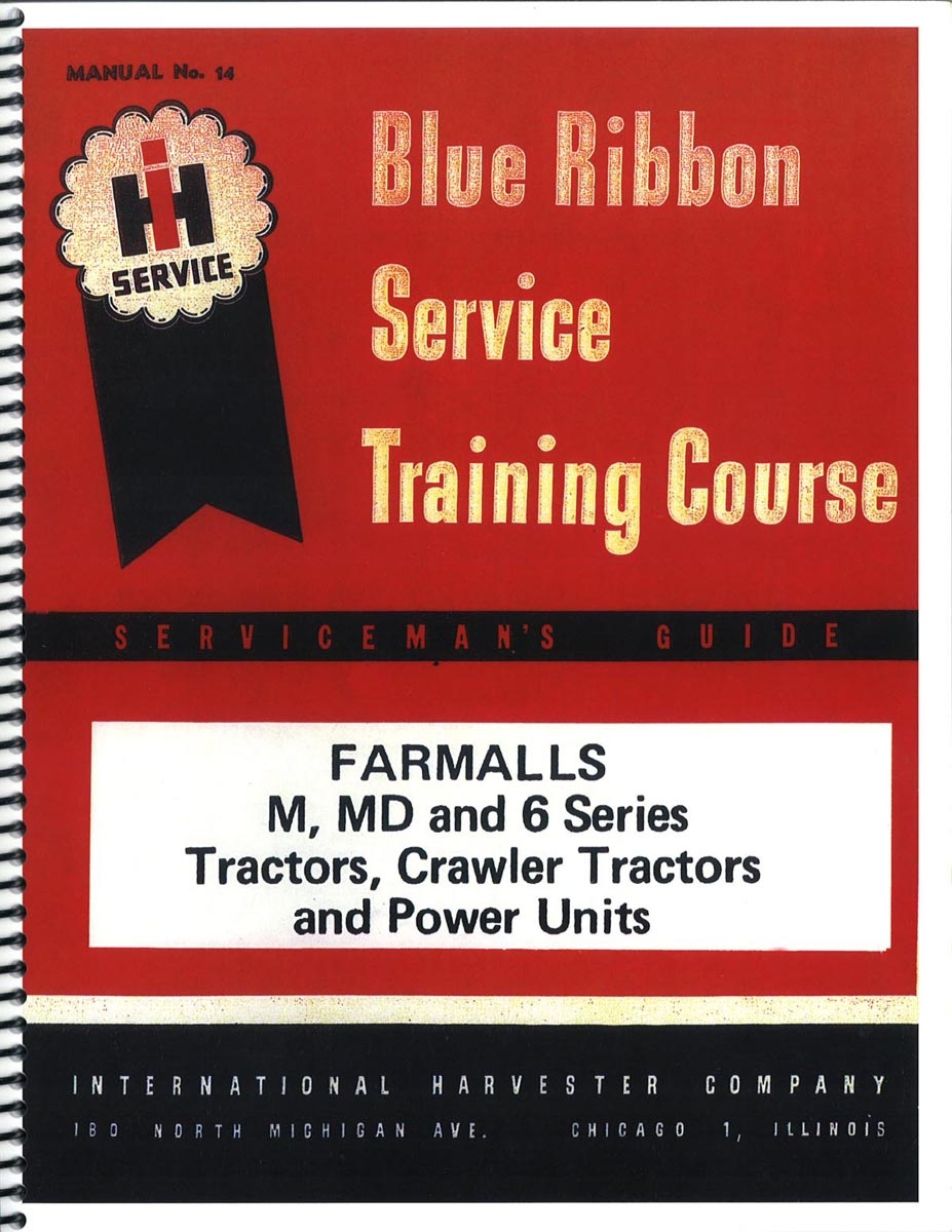 IH BLUE RIBBON SERVICE MANUAL