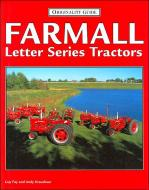 """BOOK-- FARMALL LETTER SERIES TRACTORS BY GUY FAY & ANDY KRAUSHAAR   HDBD., 8-1/2\"""" X 11\"""" , 128 PAGES.   THIS BOOK IS OUT OF PRINT"""
