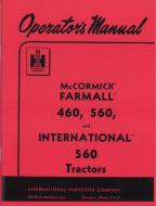 OPERATORS MANUAL  MADE IN USA  66 PAGES  LICENSED REPRINT OF ORIGINAL  International Applications: FARMALL 560 (GAS)  Replacement Part #: 1014051